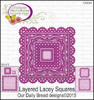 Our Daily Bread designs Custom Layered Lacey Squares Dies