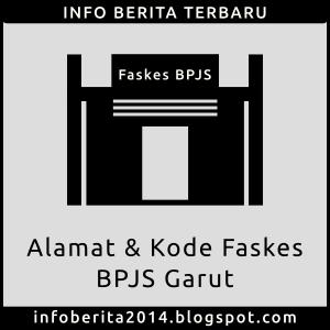 Alamat dan Kode Faskes BPJS Garut