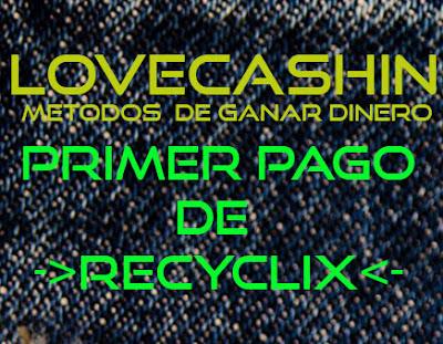 pago recyclix lovecashin.com