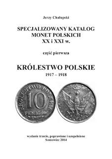 http://ebookpoint.pl/ksiazki/specjalizowany-katalog-monet-polskich-xx-i-xxi-w-krolestwo-polskie-1917-1918-jerzy-chalupski,s_002c.htm