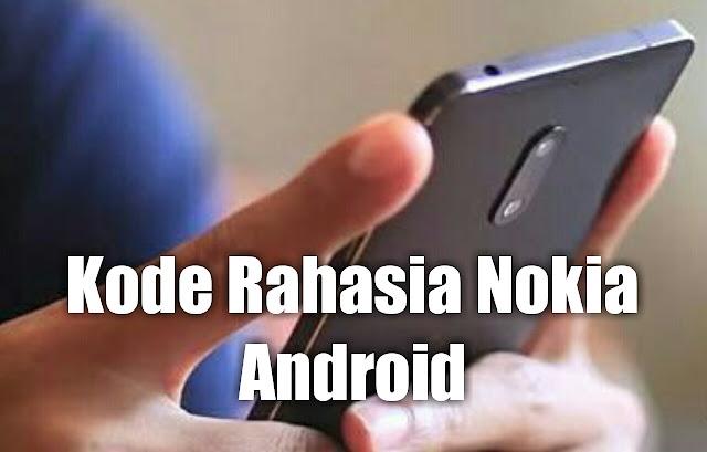 Kode Rahasia Hp android Nokia