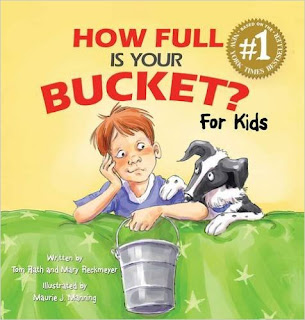 https://www.amazon.com/How-Full-Your-Bucket-Kids/dp/1595620273/ref=sr_1_2?ie=UTF8&qid=1471132288&sr=8-2&keywords=bucket+filler