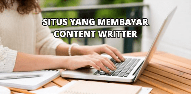 Situs-Situs Yang Terbukti Membayar Artikel Para Penulis Lepas