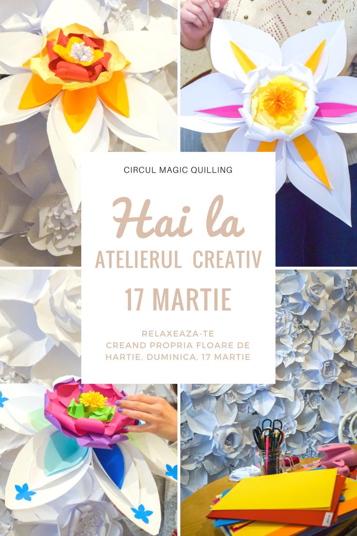 17 Martie Atelier creativ Flori de hartie Bernschutz Bucuresti