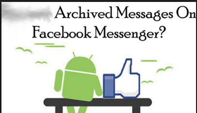 How to Check Archived Messages on Facebook