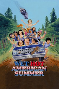 Watch Wet Hot American Summer Online Free in HD