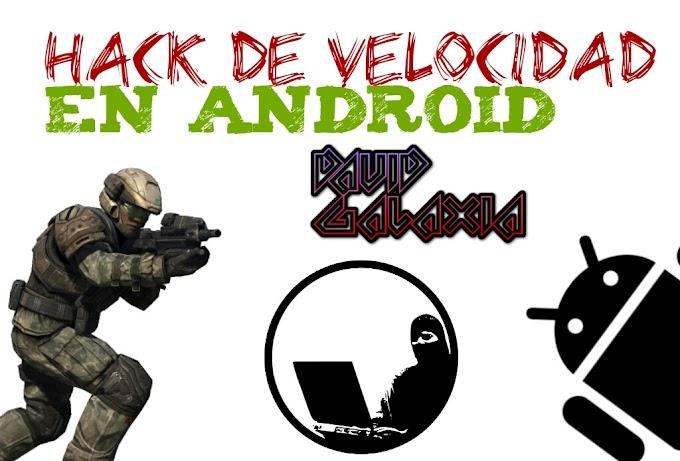 Hack de Velocidad en Android [ROOT]
