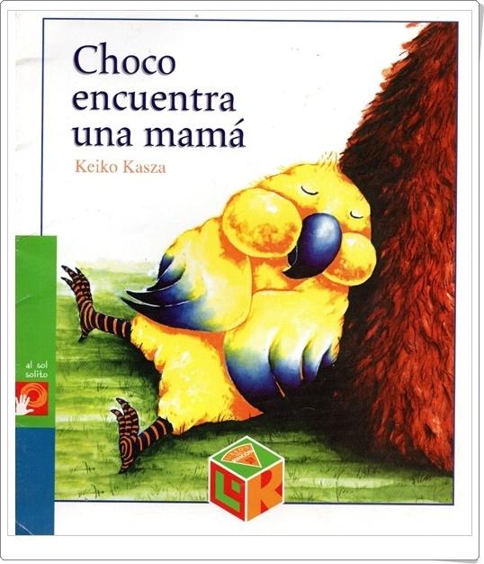 """""""Choco encuentra una mamá"""" de Keiko Kasza"""
