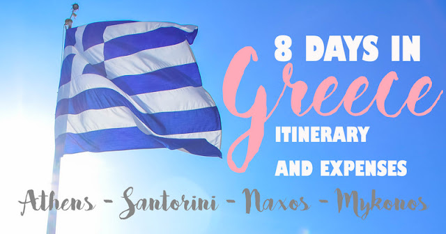 Greece Itinerary and Expenses