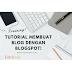 Tutorial Membuat Blog Secara Gratis Dengan Menggunakan Blogspot (Training Blog Estrilook)