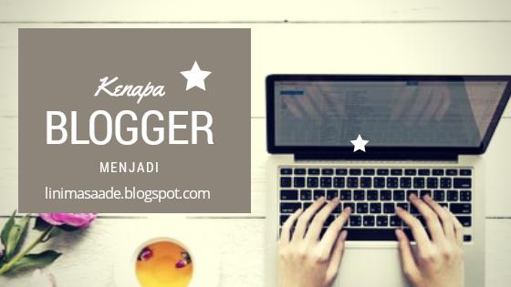 Kenapa harus blogger