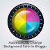 How To Automatically Change Background color in your Blog
