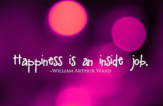 Happiness is an inside job - happiness quotes