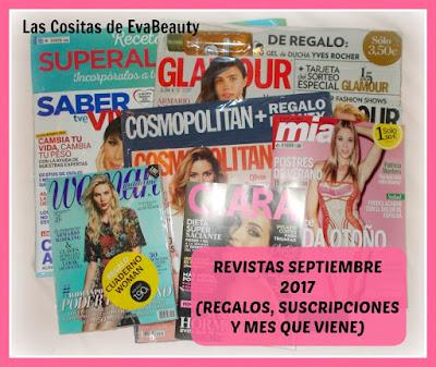 Revistas Septiembre 2017 (Regalos, suscripciones y mes que viene)