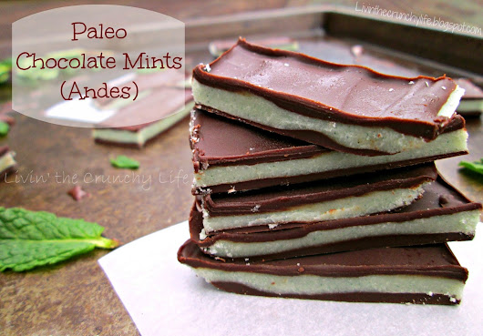 Paleo Dark Chocolate Mints (Andes or Mini Cups)