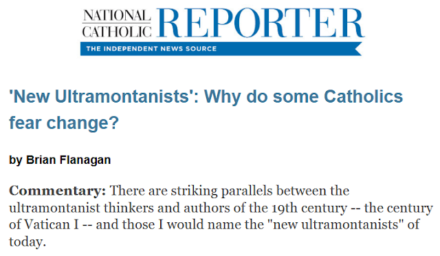 https://www.ncronline.org/news/opinion/new-ultramontanists-why-do-some-catholics-fear-change?utm_source=AUG_13_FLANAGAN&utm_campaign=cc&utm_medium=email