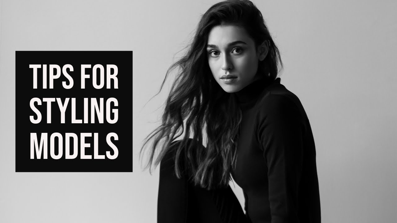 Timeless Styling: 3 Tips for Styling Models