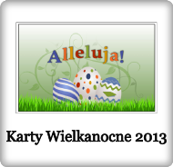 Karty Wielkanocne 2013