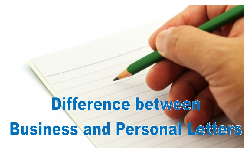 The Difference Between A Business Letters And A Personal Letters