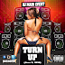 DJ Main Event Presents: The Turn Up (June 3, 2016)