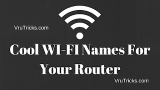 Cool WI-FI Names For Your Router