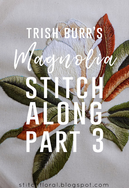 Magnolia Stitch Along Part 3