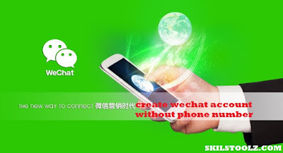 create wechat account without phone number