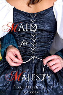AJ Phoenix - Maid for Majesty: Forbidden Fruit