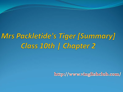 Summaru-Of-Mrs-Packletide's-Tiger-Class-10th-Chapter-2