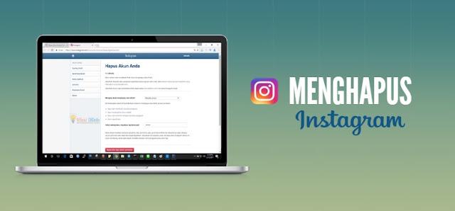 Dengan Cara Ini, Anda Bisa Menghapus Akun Instagram Secara Permanen