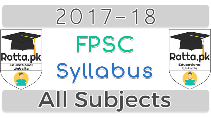 FPSC syllabus for lecturer 2017 of all Subjects