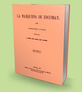 La Marquesa de Escoman - Alejandro Dumas