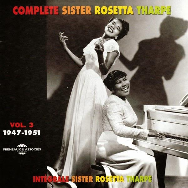Rosetta Tharpe-Complete Sister Rosetta Tharpe-Vol 3-(1947-1951)-