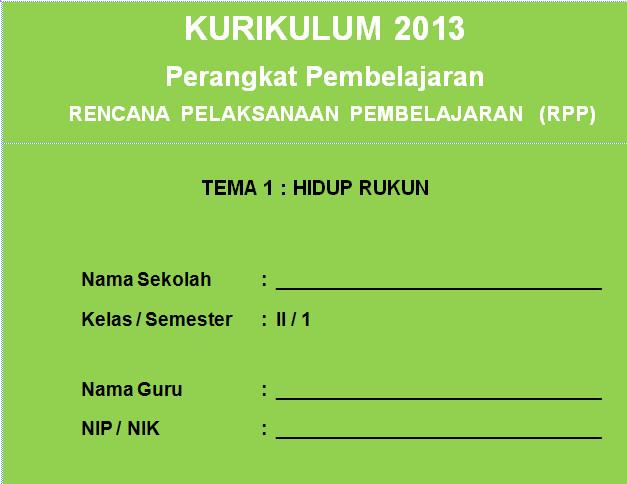 RPP K13 SD KELAS 2 SEMESTER 1 - Hidup Rukun