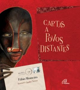 Resenha: Cartas a povos distantes - Fábio Monteiro
