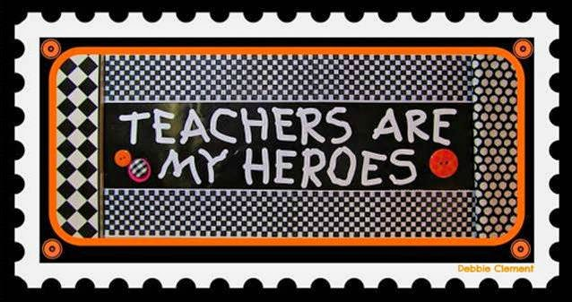 """Teachers are my Heroes!"" Bumper Sticker Inspiration for a New School Year from Debbie Clement's Collection"