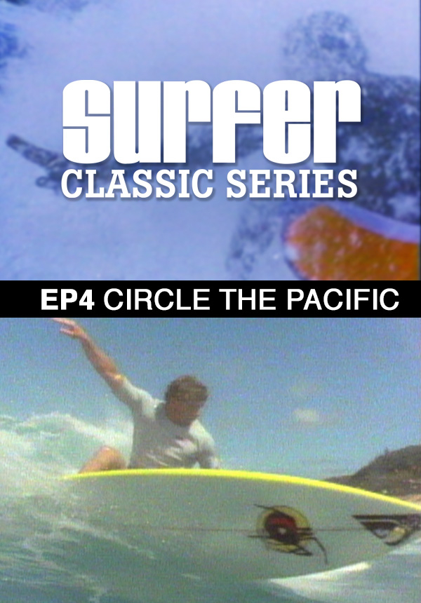 Surfer Magazine - Episode 4 - Circle the Pacific (1987)