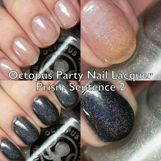 Octopus Party Nail Lacquer Prism Sentence 2 Swatches and Review