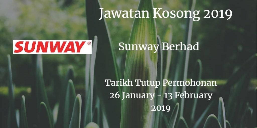 Jawatan Kosong Sunway Berhad 26 January - 13 February 2019