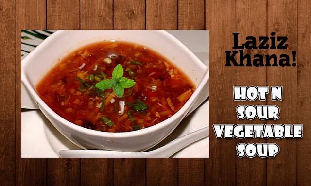 हॉट एन्ड सोर सूप बनाने की विधि - Hot N Sour Vegetable Soup Recipe in Hindi