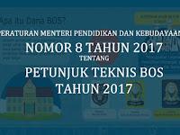 Permendikbud Nomor 8 Tahun 2017 tentang Juknis BOS Tahun 2017