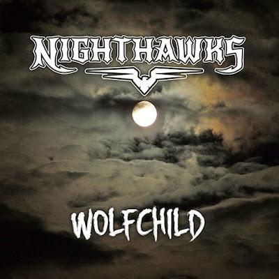 """Το τραγούδι των Nighthawks """"Wolfchild"""" από το ομότιτλο single"""