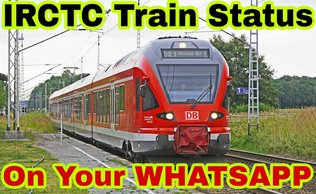 Check Indian Railways IRCTC Live Train Running Status, PNR status via WhatsApp
