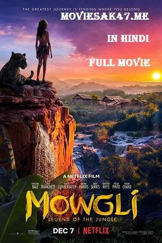 Mowgli Movie 2018: Legend Of The Jungle Download 480p/720p Dual
