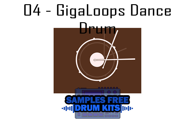 04 - GigaLoops Dance Drum