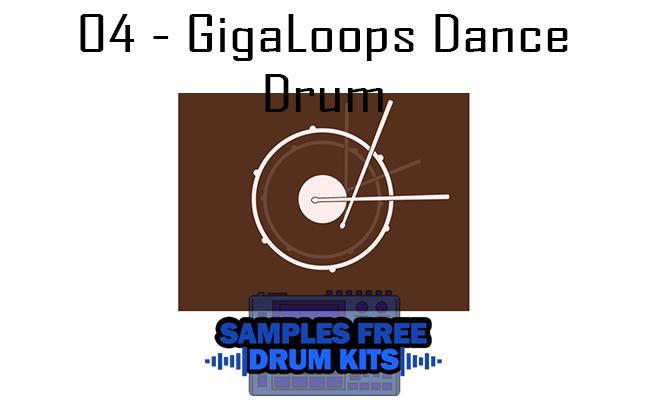 04 - GigaLoops Dance Drum