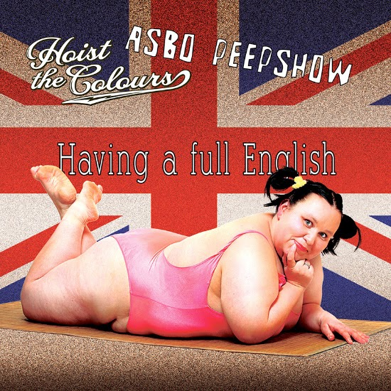 <center>Hoist The Colours stream new split with ASBO Peepshow 'Having A Full English'</center>