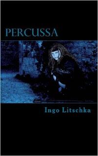 Percussa ist Band 3 der Fantasy Serie, dunkler Pfad,  von Ingo Litschka