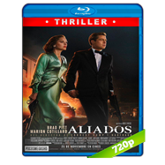Aliados (2016) BRRip 720p Audio Dual Latino-Ingles