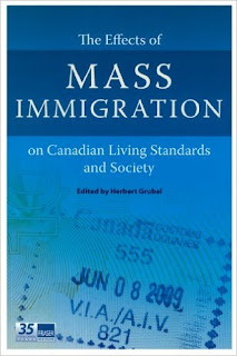 Herbert Grubel, The Effects of Mass Immigration on Canadian Living Standards and Society